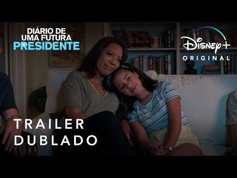 Diário de Uma Futura Presidente | Trailer Oficial Dublado | Disney+