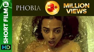 Radhika Apte Short Film | One Year Of Phobia | Special Edition