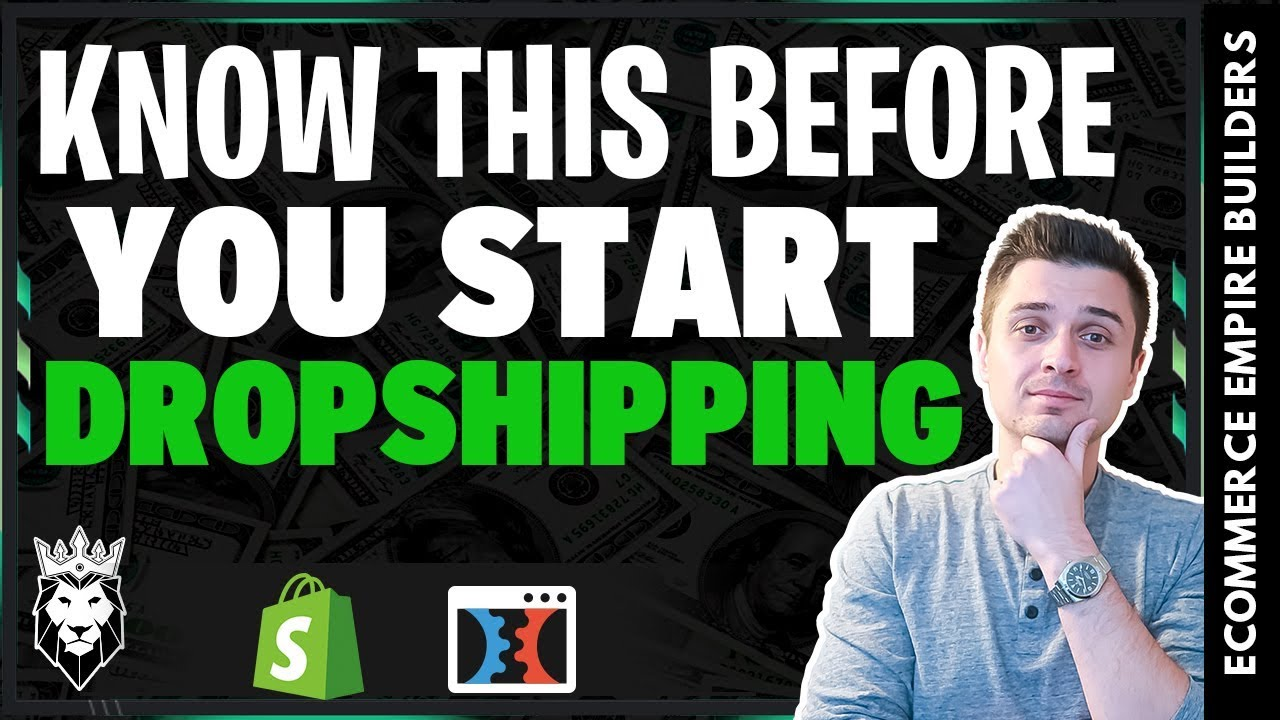 WATCH THIS If You're Planning To Start A Dropshipping Business In 2019