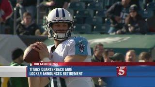 Titans' Qb Jake Locker Announces Retirement