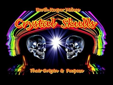 The Origin & Purpose of Crystal Skulls - Earth-Keeper 2016