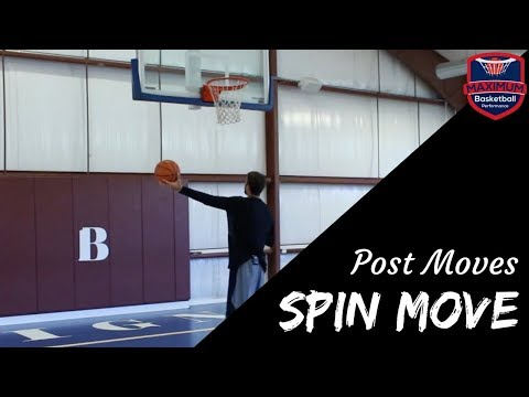 Post Moves - Spin Move   Maximum Basketball Performance