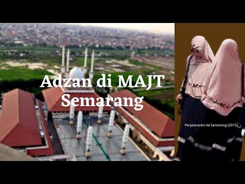 Adzan di Masjid Agung Jawa Tengah
