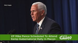 VP Pence Set To Attend Georgia Rally In Governor's Race