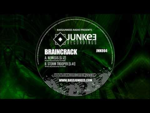 Storm Trooper - Braincrack (JNK004B) - Junkee Recordings (Drum & Bass)