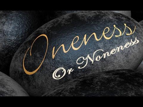 Servants of Christ Sermon:  Oneness or Noneness