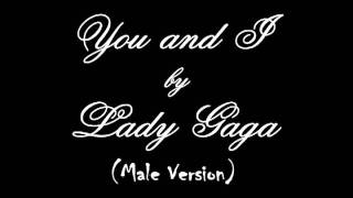 Lady Gaga: You and I [Male Version]