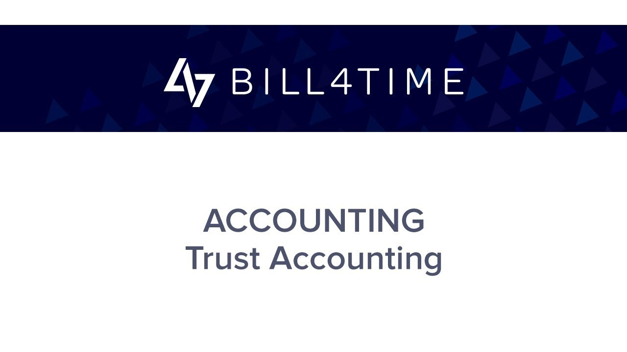 Bill4Time:  Trust Accounting