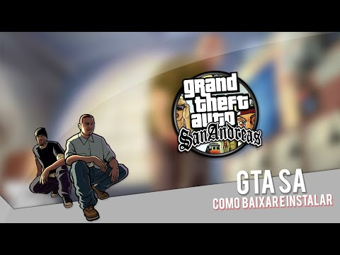 Tutorial #01 - Como Baixar e Instalar GTA San Andreas - PC ...