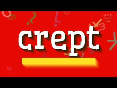 "How to say ""crept""! (High Quality Voices)"
