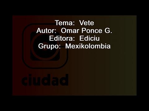 VETE - MEXIKOLOMBIA (Lyrics - Letra)
