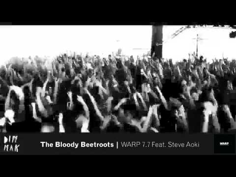 The Bloody Beetroots - WARP 7.7 Feat. Steve Aoki