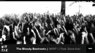 Download The Bloody Beetroots - WARP 7.7 Feat. Steve Aoki MP3 song and Music Video