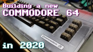Building a new C64 in 2020