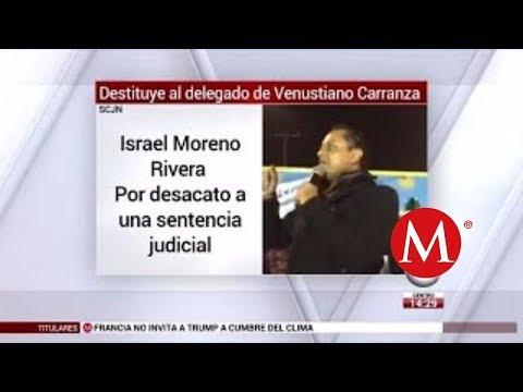 Corte destituye al delegado de Venustiano Carranza