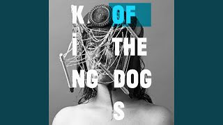 King of the Dogs (Radio Edit)