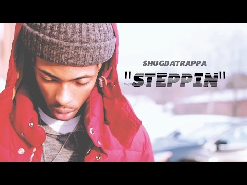 ShugDaTrappa - Steppin (Music Video)