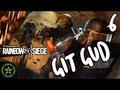 Let's Play - Rainbow Six Siege: Git Gud 6 - Could be Gud-er