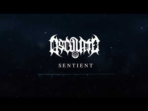 Osculate - Sentient (Technical Melodic Progressive Death Metal)