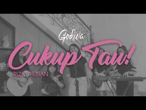 Rizky Febian - Cukup Tau | #GodivAcoustic