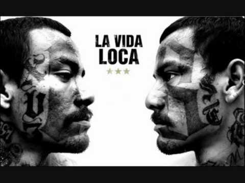 La Vida Loca , Die Todesgang , Soundtrack , Tres Coronas , Lyrics , MS 13 , Mara 18
