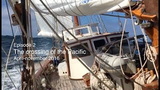 The Ocean Mapping Expedition, episode 2: The crossing of the Pacific, April - November 2016
