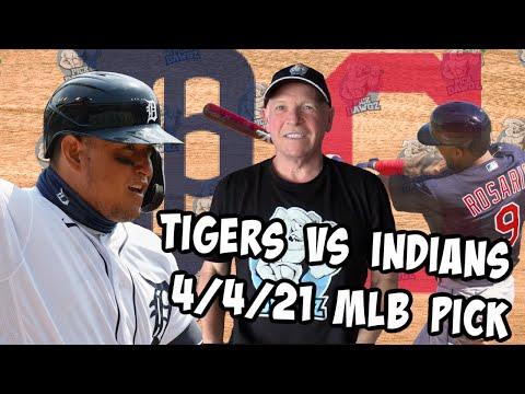 Detroit Tigers vs Cleveland Indians 4/4/21 MLB Pick and Prediction MLB Tips Betting Pick