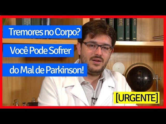 Parkinson - O Que é Mal de Parkinson