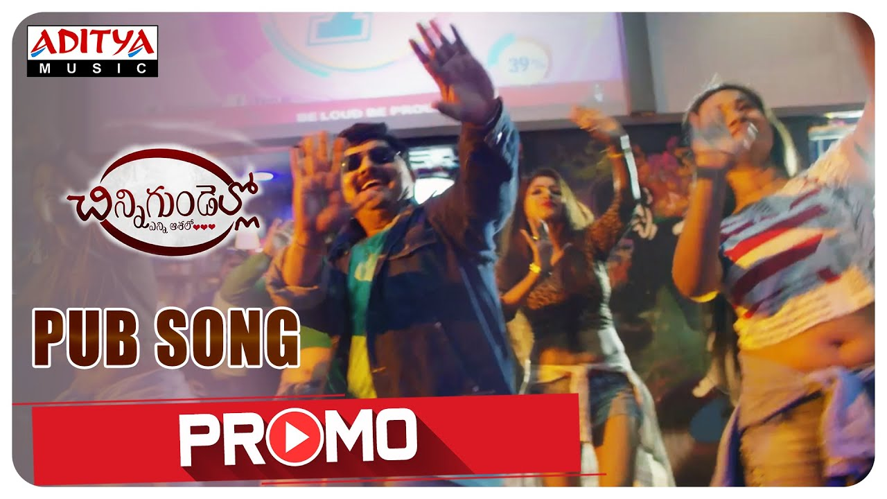Pub Song Promo || Chinni Gundello (Enni Aashalo) Movie || G.M Satish