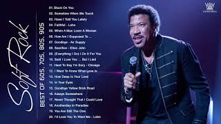 Lionel Richie, chicago, Air Supply, Billy Joel, Bread .. Best Soft Rock Songs