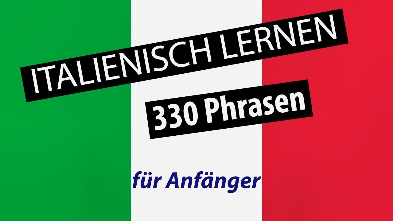 italienisch lernen fur anfanger 330 vokabeln und phrasen deutsch italienisch