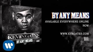 Kevin Gates Movie Official Audio
