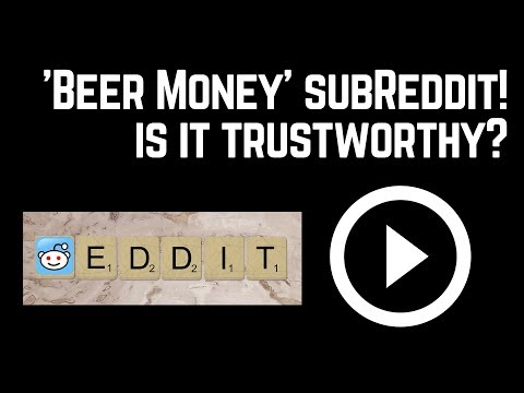 Should You Bother With Reddit 'Beermoney' Sub?