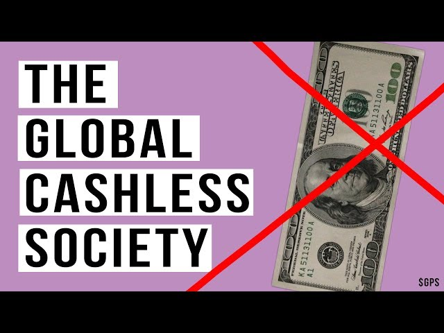 The Global Cashless Society Will Create Disastrous Economic Crisis!