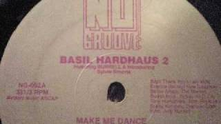 Basil Hardhaus 2 - Make Me Dance (Hard For The DJ) Nu Groove Records