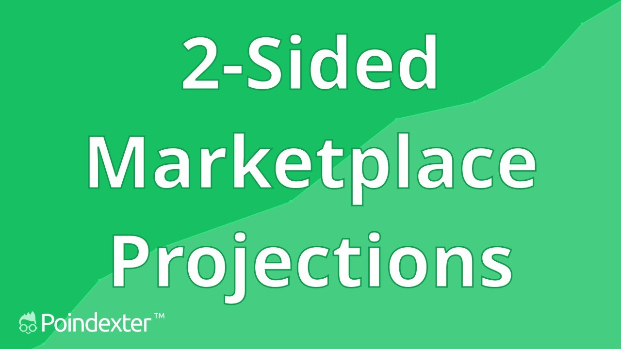 Financial Projections: 2 Sided Marketplace