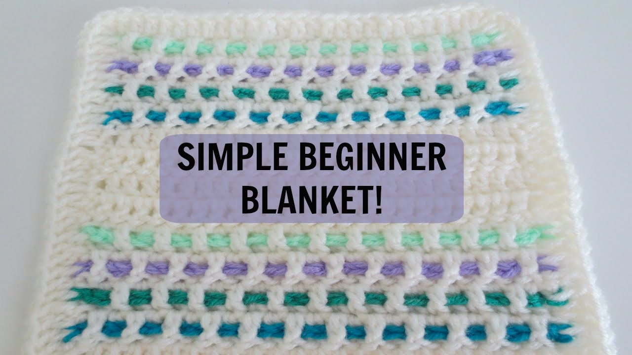 Simple Blanket Pattern For Beginners Youtube