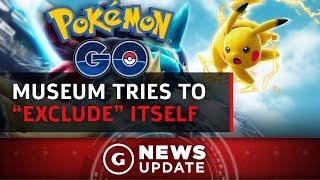 Pokémon Go a No at Memorial Museum - GS News Update