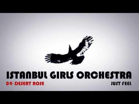 Desert Rose - Istanbul Girls Orchestra