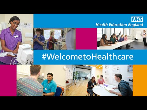 WELCOME TO HEALTHCARE | Health Education England