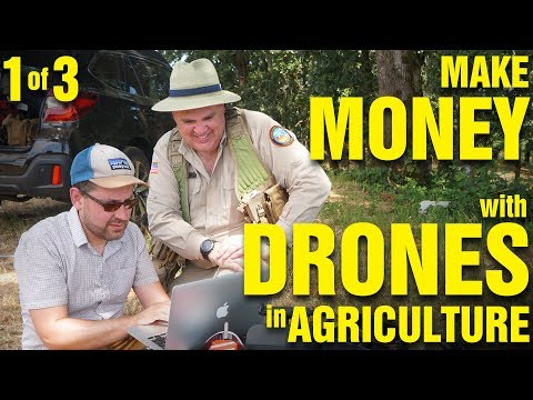 Make Money with Drones in Agriculture (Part 1 of 3)