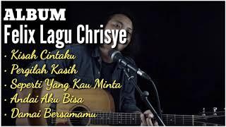 Full Album Chrisye Cover (FELIX) Kumpulan Lagu Mp3