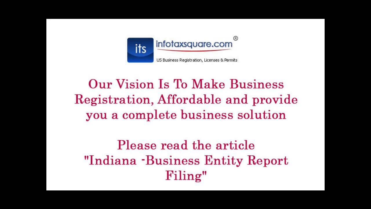 Indiana Business Entity Report Filing - YouTube