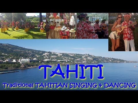 Traditional TAHITIAN SINGING & DANCING as a teaser of my video about TAHITI