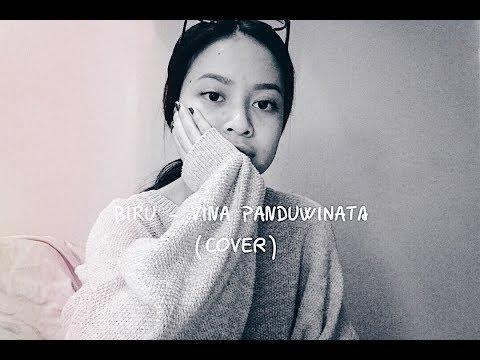 Biru - Vina Panduwinata (cover)