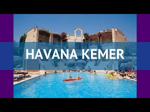 HAVANA KEMER 4* Турция Кемер обзор – отель ХАВАНА КЕМЕР 4* Кемер видео обзор