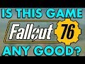 Is Fallout 76 Worth It? Is it Any Fun or Good? Or Is it Bad and Trash? (FO76 Xbox One Beta Gameplay)