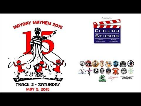 Mayday Mayhem 2015: Track 2 - Saturday