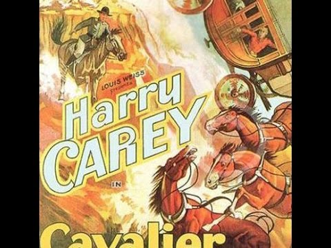 Cavalier of the West Harry Carey western movies full length
