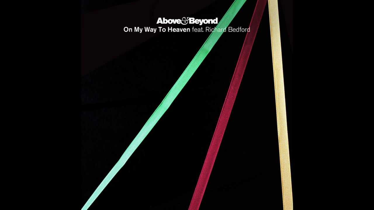 Above & Beyond - On My Way To Heaven (Seven Lions Remix)